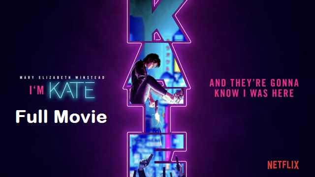 Kate Full Movie