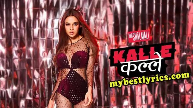 kalle-kalle-lyrics-shalmali