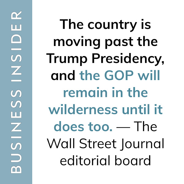 The country is moving past the Trump Presidency, and the GOP will remain in the wilderness until it does too. — The Wall Street Journal editorial board