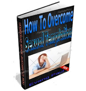How To Overcome Sexual Temptation EBook