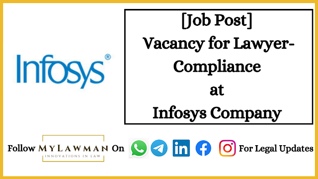 [Job Post] Vacancy for Lawyer- Compliance at Infosys Company [Apply Soon]