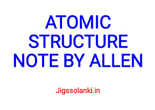 ATOMIC STRUCTURE NOTE BY ALLEN INSTITUTE