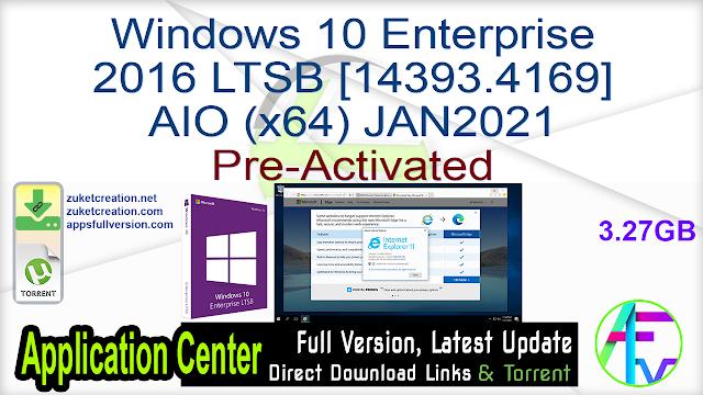 Windows 10 Enterprise 2016 LTSB [14393.4169] AIO (x64) JAN2021 Pre-Activated