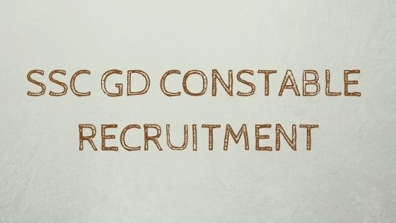 SSC Recruitment 2021 - Apply here for Constable (General Duty) and Rifleman (General Duty) Posts - 25, 271 Vacancies - Last Date: 31.08.2021