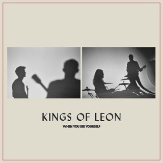 Kings of Leon - When You See Yourself Music Album Reviews