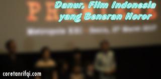 Danur, Film Indonesia yang Beneran Horor