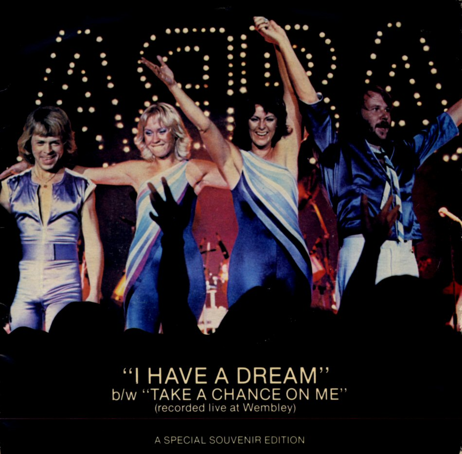 i have a dream and the Lyrics to i have a dream song by abba: i have a dream, a song to sing to help me cope with anything if you see the wonder of a fairy tale y.