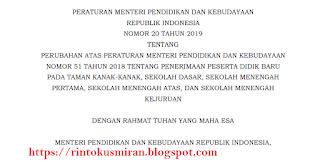 Permendikbud Nomor 20 Tahun 2019 tentang perubahan permendikbud Nomor 51 Tahun 2018 Tentang PPDB Jenjang TK,SD, SMP, SMA DAN SMK