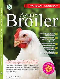 Buku Peternakan : Panduan Lengkap Ayam Broiler