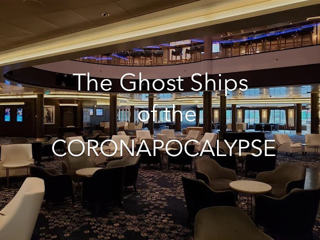 The Ghost Ships of the Caronapocalypse