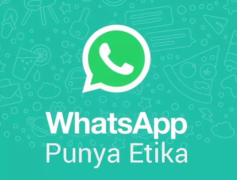 Ikuti 7 Etika Grup Whatsapp Ini Supaya Komunikasi Tetap Menyenangkan
