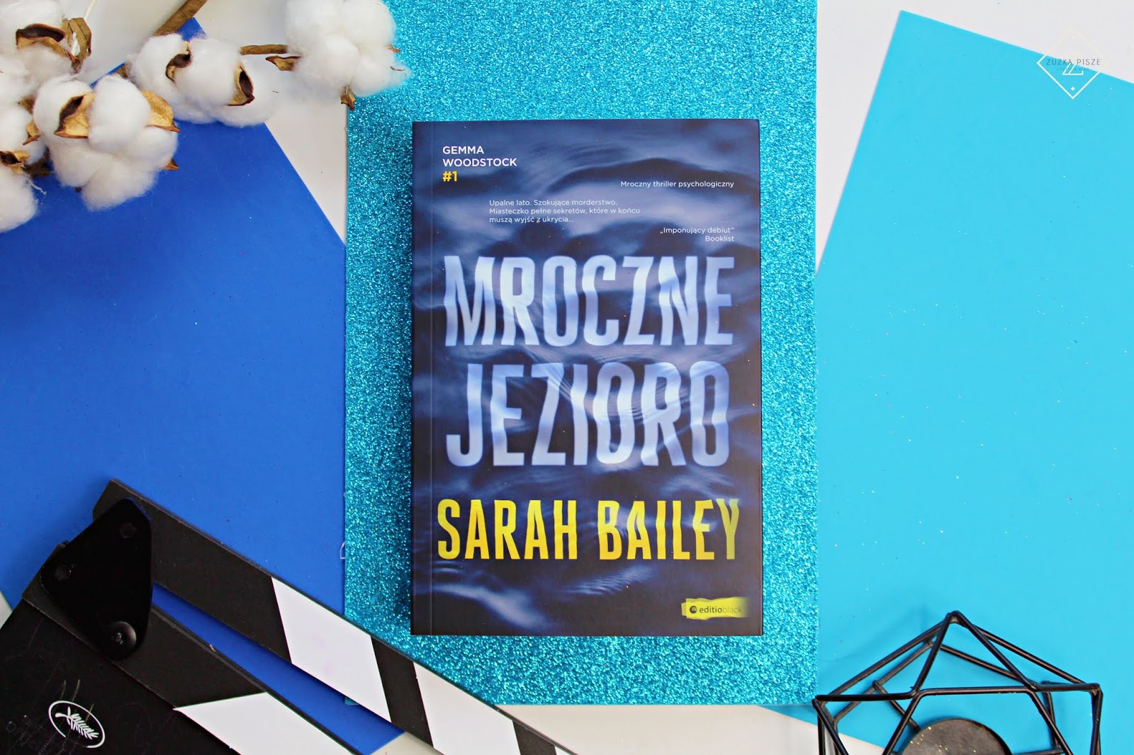 """Sarah Bailey """"Mroczne jezioro"""" - recenzja książki"""