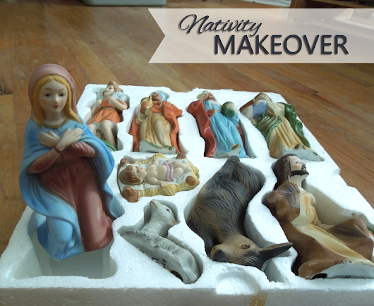 Quick & Easy Nativity Makeover