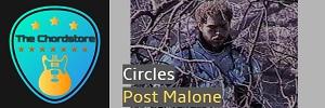 Post Malone - CIRCLES Guitar Chords