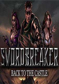 Swordbreaker Back to The Castle Torrent (PC)
