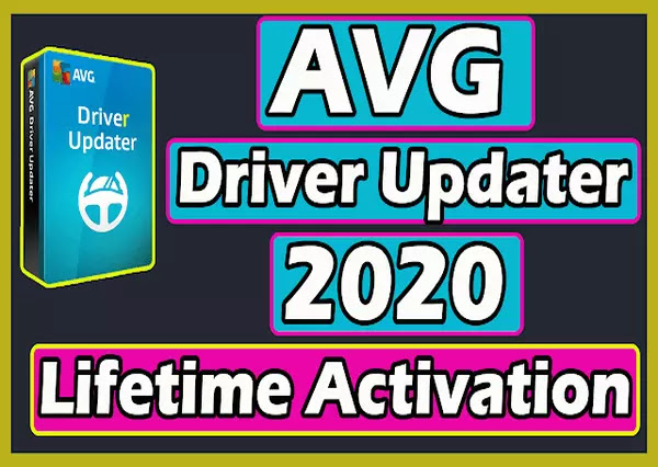 Download AVG Driver Updater 2020 With Lifetime Activation