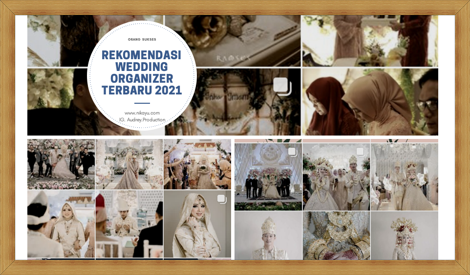 Rekomendasi Wedding Organizer Terbaru 2021 | Paket, Harga Murah | Lokasi