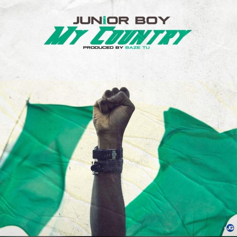 "Junior Boy – ""My Country"" (Prod. by Spiritual Beatz) #Arewapublisize"