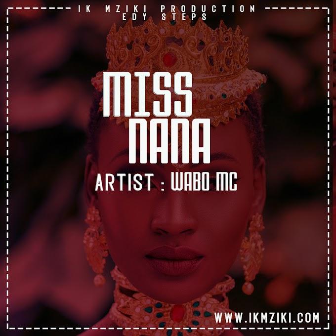 AUDIO   WABO MC - MISS NANA   DOWNLOAD NOW