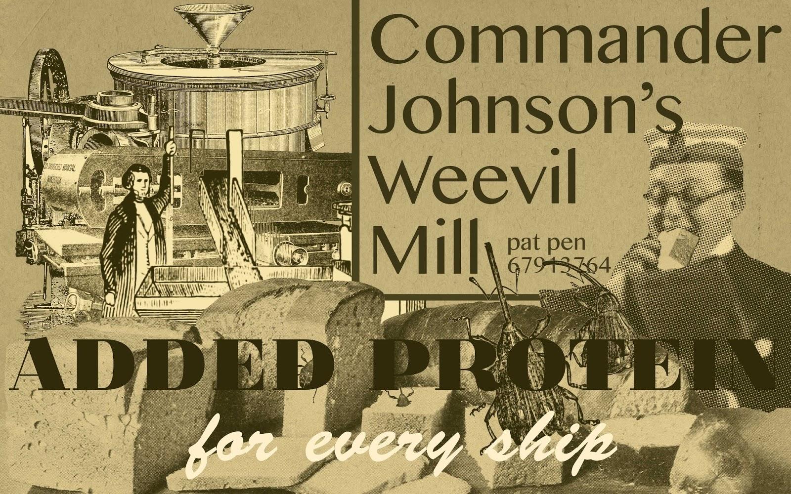 Commander Johnson's Weevil Mill
