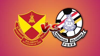 Live Streaming Selangor vs PDRM FA Piala Malaysia 18.8.2019