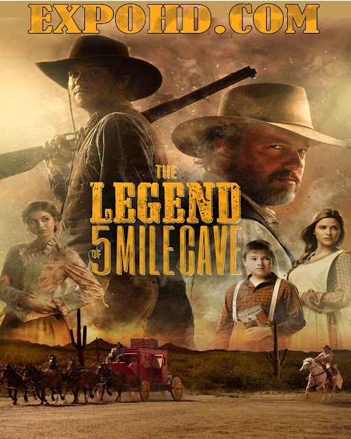 The Legend Of 5 Mile Cave 2019 HD 1080p | BluRAy 720p | HDRip x265 [Watch Now] Download | G.Drive