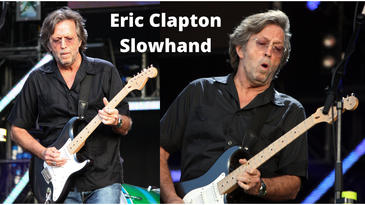 How much is Eric Clapton worth - Eric Clapton Slowhand Returns
