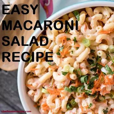Easy Macaroni Salad Recipe-chefhomerecipe.com