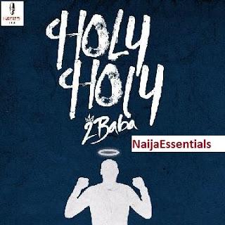 Music ALert: 2Face Idibia - Holy Holy