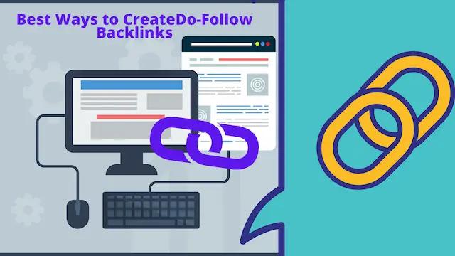Best Ways to Create Do-Follow Backlinks
