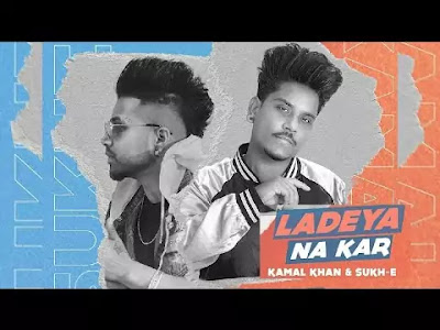 Ladeya Na Kar Lyrics
