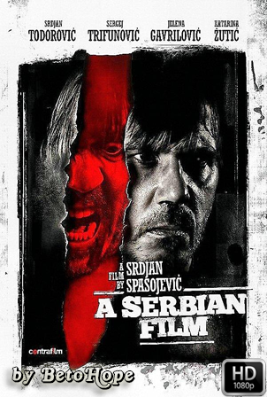 Una Pelicula Serbia [1080p] [Serbio Subtitulado] [MEGA]
