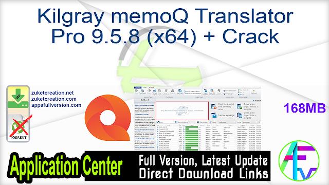 Kilgray memoQ Translator Pro 9.5.8 (x64) + Crack