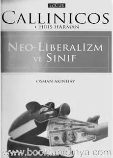 Alex Callinic, Chris Harman - Neo-Liberalizm ve Sınıf