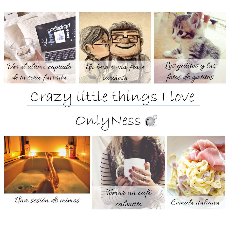 crazy little things i love