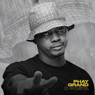 Phay Grand O Poeta - Críticas e Shoutouts (2021)