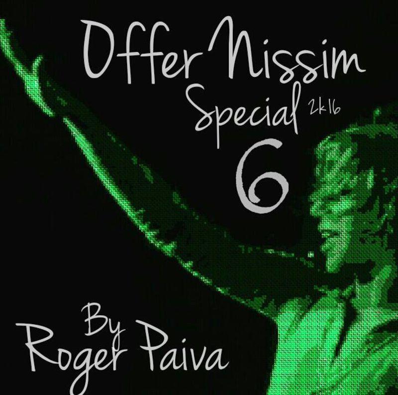 DJ Roger Paiva - Offer Nissim Special 6