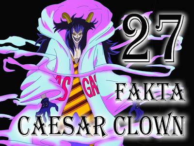 27 Fakta Tentang Caesar Clown