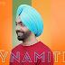 DYNAMITE LYRICS - Ammy Virk | Punjabi Song