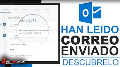 Saber si Han Leído mi Correo de Outlook(Hotmail) - Trucos Outlook