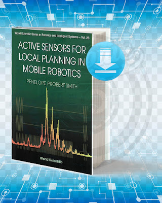 Free Book Active Sensors for Local Planning in Mobile Robotics pdf.