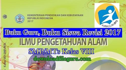 Buku Guru Dan Buku Siswa Kurikulum 2013 Ilmu Pengetahuan Alam SMP/ MTs Kelas VIII Revisi 2017