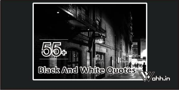 Black-And-White-Quotes