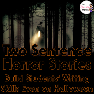 This year I am pushing my students to write and rewrite, to look at their word choice and choose stronger verbs and more specific nouns, to add sensory details. On Halloween, we'll do all that and work through the entire writing process in just one class as we write two sentence horror stories.