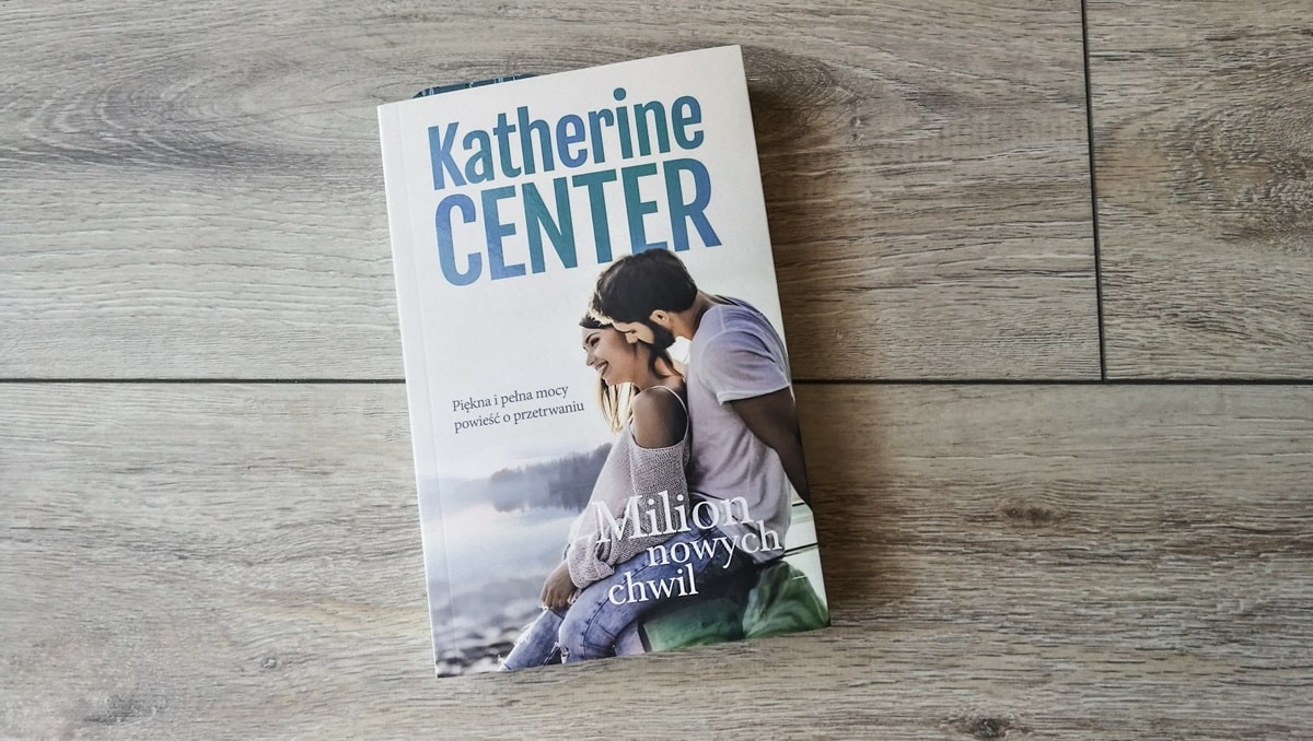 Milion nowych chwil, Katherine Center