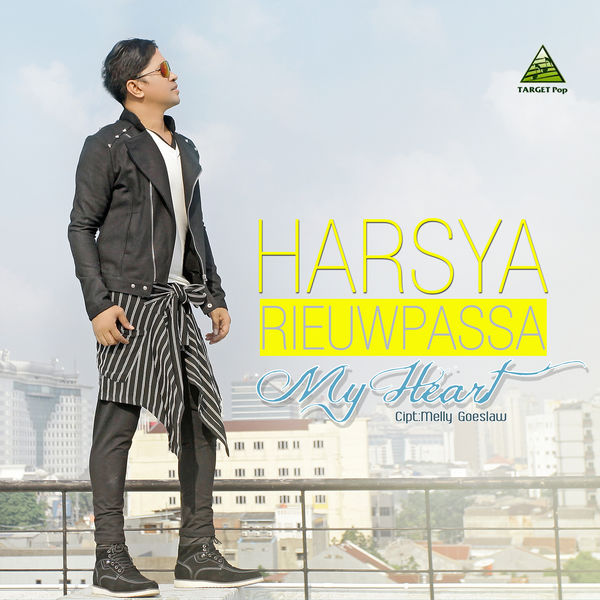 Harsya Rieuwpassa - My Heart