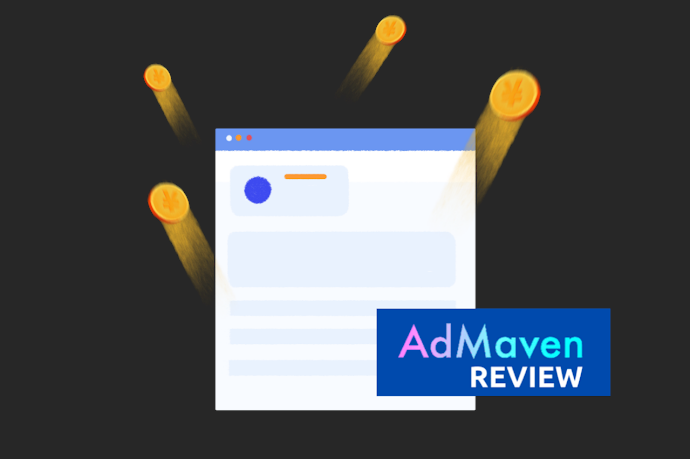 AdMaven Review- The Best Ad Network For Publishers To Earn High CPM?