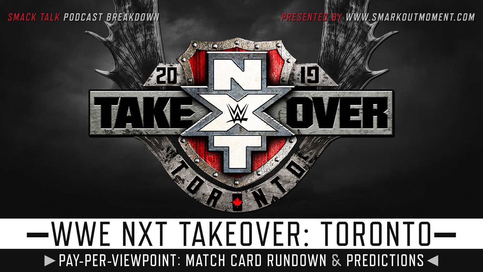 WWE NXT TakeOver: Toronto 2019 spoilers podcast