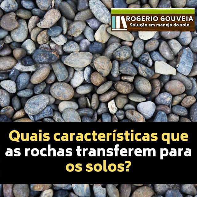 Foto das características que as rochas transferem para os solos