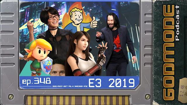 GODMODE 348 - E3 2019